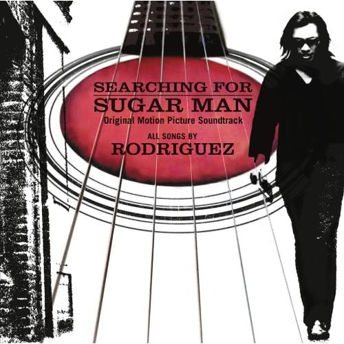 Rodriguez - Searching For Sugar Man Soundtrack