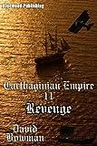 Carthaginian Empire 11 - Revenge