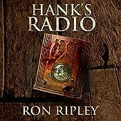 Hank's Radio: Haunted Collection Series, Book 4 | [Ron Ripley]