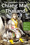 The Vagabond's Guide To Chiang Mai, T...