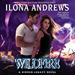 Wildfire: A Hidden Legacy Novel | Ilona Andrews