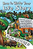How to Write Your Life Story (0060507691) by Fletcher, Ralph