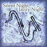Various Artists - Silent Night, Jazzy Night
