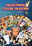 Collections claude Fran�ois