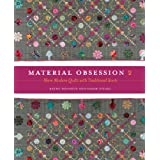 Material Obsession 2: More Modern Quilts with Traditional Rootsby Kathy Doughty