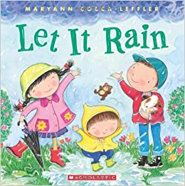 Amazon.com: Let It Rain (9780545453431): Maryann Cocca-Leffler: Books