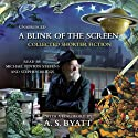 A Blink of the Screen: Collected Short Fiction Audiobook by Terry Pratchett, A. S. Byatt (introduction) Narrated by Michael Fenton-Stevens, Stephen Briggs