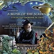 A Blink of the Screen: Collected Short Fiction | [Terry Pratchett, A. S. Byatt (introduction)]