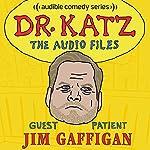 Ep. 15: Jim Gaffigan | Jonathan Katz,Jim Gaffigan,Laura Silverman,Erica Rhodes