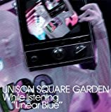 ラブソングは突然に〜What is the name of that mystery?〜♪UNISON SQUARE GARDEN