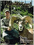 img - for The Huntin' Fool Magazine, A Guide to Western Big Game Hunting. Volume 17. Issue 1. January 2012. (Arizona 2012, Wyoming 2012, Reservation Opportunities, Conservation Tags) book / textbook / text book
