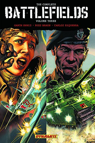 Garth Ennis' Complete Battlefields Volume 3 (Battlefields Hc Garth Ennis Th)