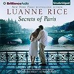 Secrets of Paris: A Novel | Luanne Rice
