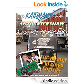 To Kathmandu in an auto-rickshaw........a small tale about a BIG journey