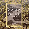 Zama Audiobook by Antonio Di Benedetto, Esther Allen - preface, translation Narrated by Armando Durán