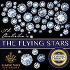 The Flying Stars [Classic Tales Edition] Hörbuch von G.K. Chesterton Gesprochen von: B.J. Harrison