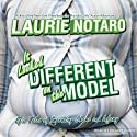 It Looked Different on the Model: Epic Tales of Impending Shame and Infamy (       UNABRIDGED) by Laurie Notaro Narrated by Hillary Huber