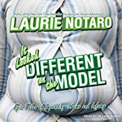 It Looked Different on the Model: Epic Tales of Impending Shame and Infamy | [Laurie Notaro]