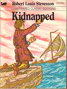 Kidnapped (Illustrated Classic Editions, #4505), Robert Louis Stevenson
