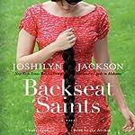 Backseat Saints   Joshilyn Jackson