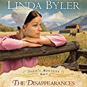 The Disappearances (       UNABRIDGED) by Linda Byler Narrated by Piper Goodeve