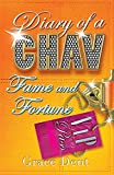 Diary of a Chav: 05: Fame and Fortune: The Fame Diaries
