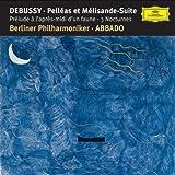 Debussy : Pelléas et Mélisande - Prélude à l'après-midi d'un faune - 3 Nocturnes