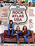 Rock Atlas USA: The Musical Landscape of America