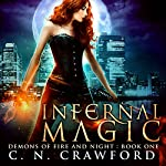 Infernal Magic: An Urban Fantasy Novel | C.N. Crawford