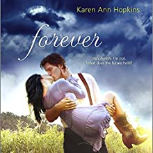 Forever (       UNABRIDGED) by Karen Ann Hopkins Narrated by Vikas Adam, Emily Bauer, Gracie Peters, Josh Hurley
