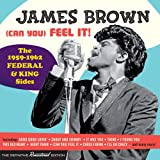 (CAN YOU) FEEL IT! - THE 1959-1962 FEDERAL & KING SIDES