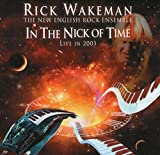 In The Nick Of Time - Live In 2003 by Rick Wakeman