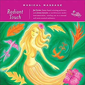 Musical Massage: Radiant Touch Audiobook