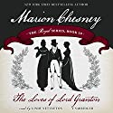 The Loves of Lord Granton: The Royal Series, Book 18 Audiobook by M. C. Beaton Narrated by Lindy Nettleton