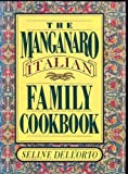 img - for The Manganaro Italian Family Cookbook book / textbook / text book