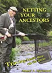 Netting Your Ancestors: Tracing Famil...