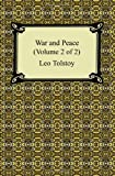 Leo Tolstoy War and Peace (Volume 2 of 2)