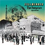FULLMEMBER / THE FOOTPRINTS -Hill Of Dreams-