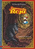 Caperucita Roja (Red Riding Hood): La Novela Grafica: The Graphic Novel