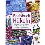 """Basisbuch H�keln: Grundlagen, Tipps und Techniken f�r makellose Maschenvon """"Jan Eaton"""""""