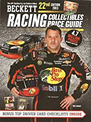 2013 Beckett Racing Collectibles Price Guide #22 - NASCAR Trading Cards / Die-Cast (Tony Stewart on the Cover)