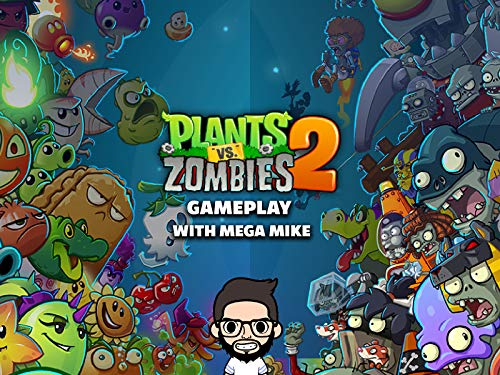 Clip: Plants Vs Zombies 2 Gameplay With Mega Mike - Season 1