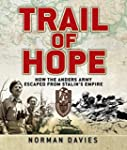 Trail of Hope: How the Anders Army Es...