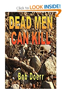 DEAD MEN CAN KILL Bob Doerr