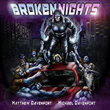 Broken Nights Audiobook by Matthew Davenport, Michael Davenport Narrated by Carson Beck