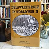 img - for Delaware's Role in World War 2 (Volumes 1 & 2) book / textbook / text book