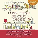 La Bibliothèque des cœurs cabossés | Katarina Bivald