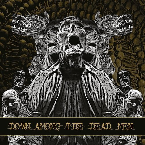 Down Among the Dead Men by DOWN AMONG THE DEAD MEN (2013-12-03)