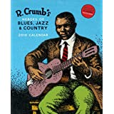 R. Crumb's Heroes of Blues, Jazz & Country 2010 Wall Calendar ~ R. Crumb