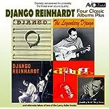 Four Classic Albums Plus (Django / Django / The Legendary Django / Django Reinhardt) (Digitally Remastered)